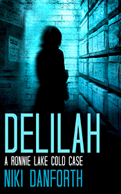Delilah - a Ronnie Lake Cold Case Mystery