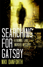 Searching for Gatsby- A Ronnie Lake Mystery